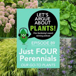 Episode 89: Just Four Perennials